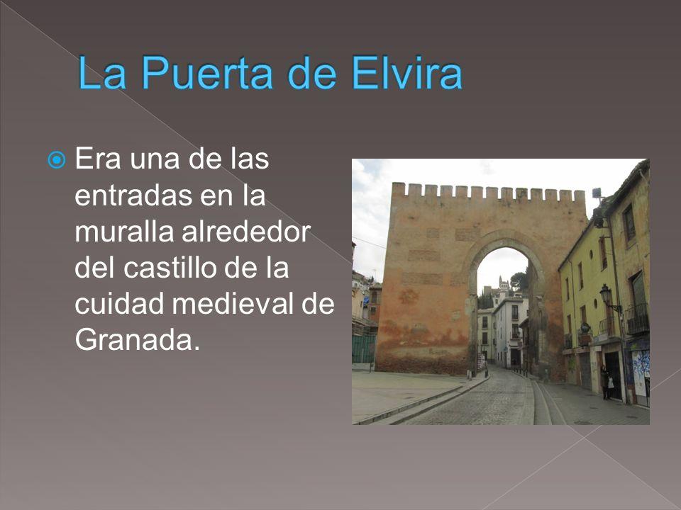 Era una de las entradas en la muralla alrededor del castillo de la cuidad medieval de Granada.