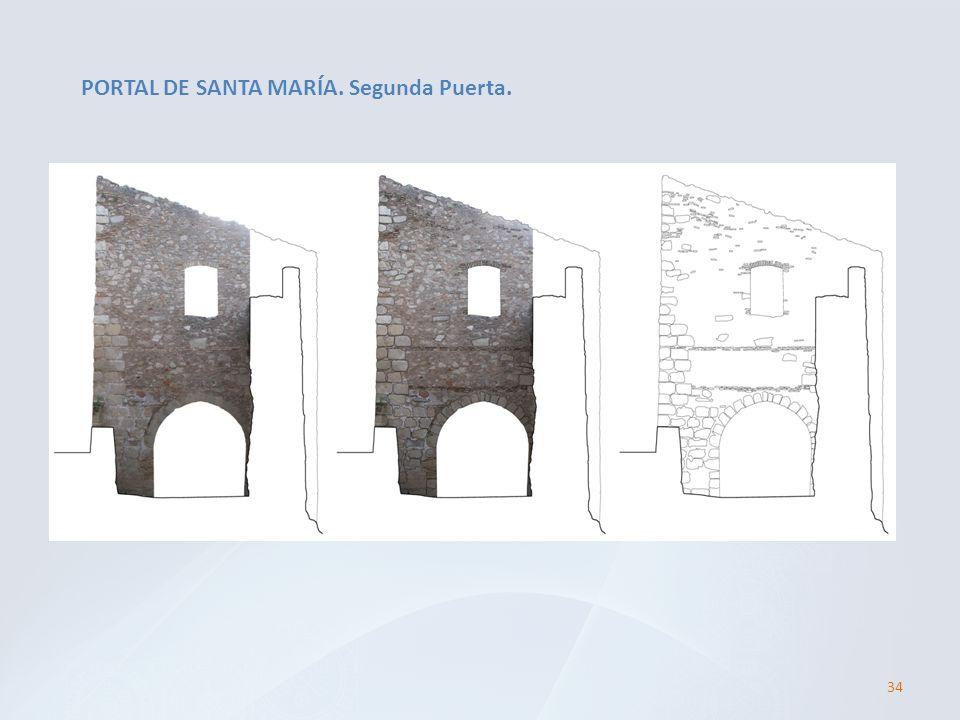 PORTAL DE SANTA MARÍA. Segunda Puerta. 34