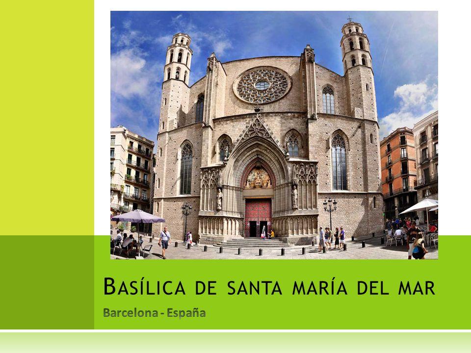 FUNCIONALIDAD CONCEPTUAL: fue construida por armadores y mercaderes de un barrio de la Barcelona.