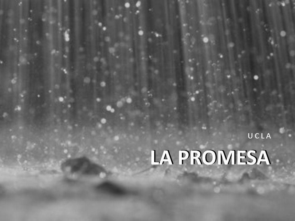 U C L A LA PROMESA