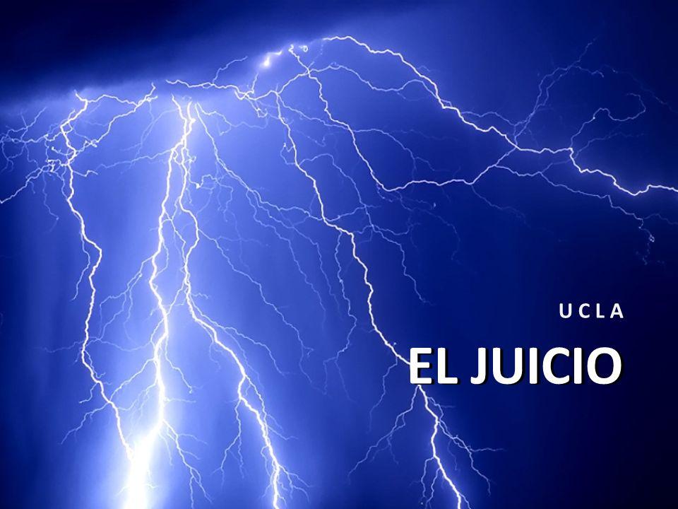EL JUICIO U C L A EL JUICIO