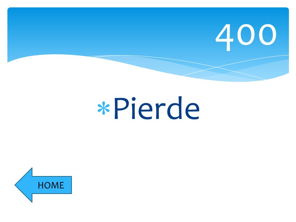 Pierde 400 HOME