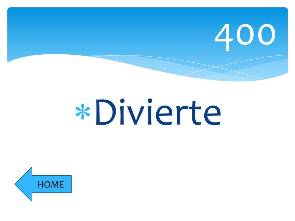 Divierte 400 HOME