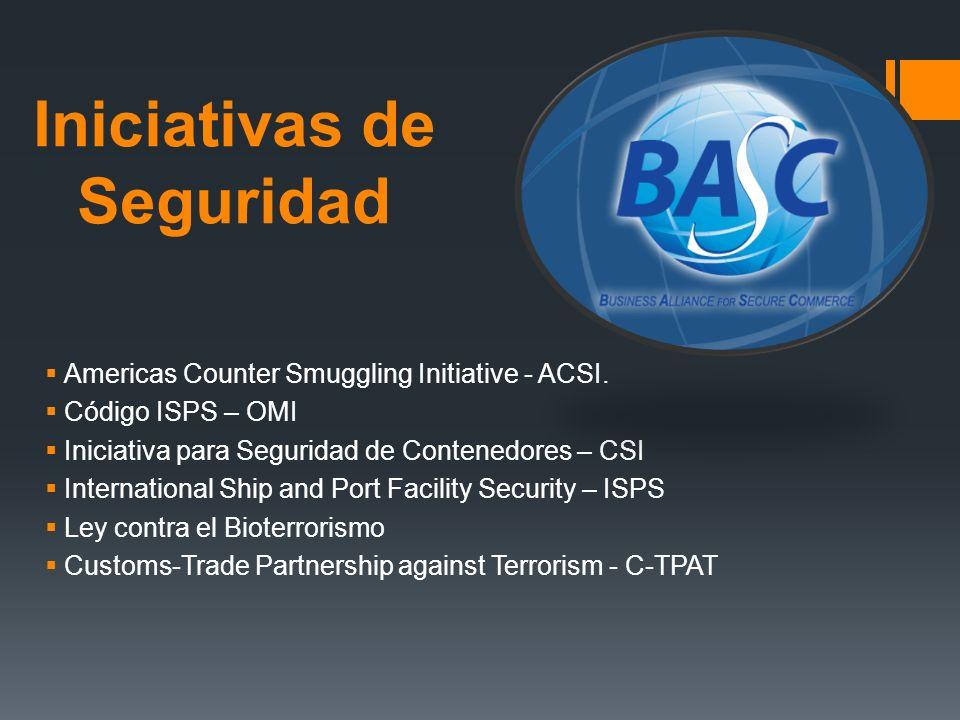 Americas Counter Smuggling Initiative - ACSI. Código ISPS – OMI Iniciativa para Seguridad de Contenedores – CSI International Ship and Port Facility S