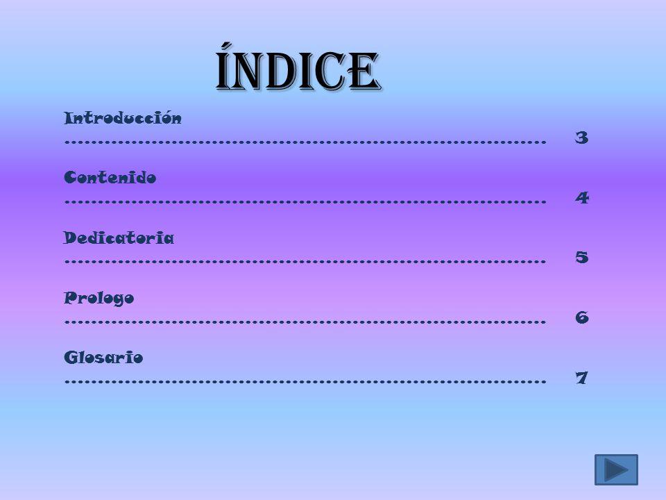 índice Introducción ……………………………………………………………...3 Contenido ……………………………………………………………...
