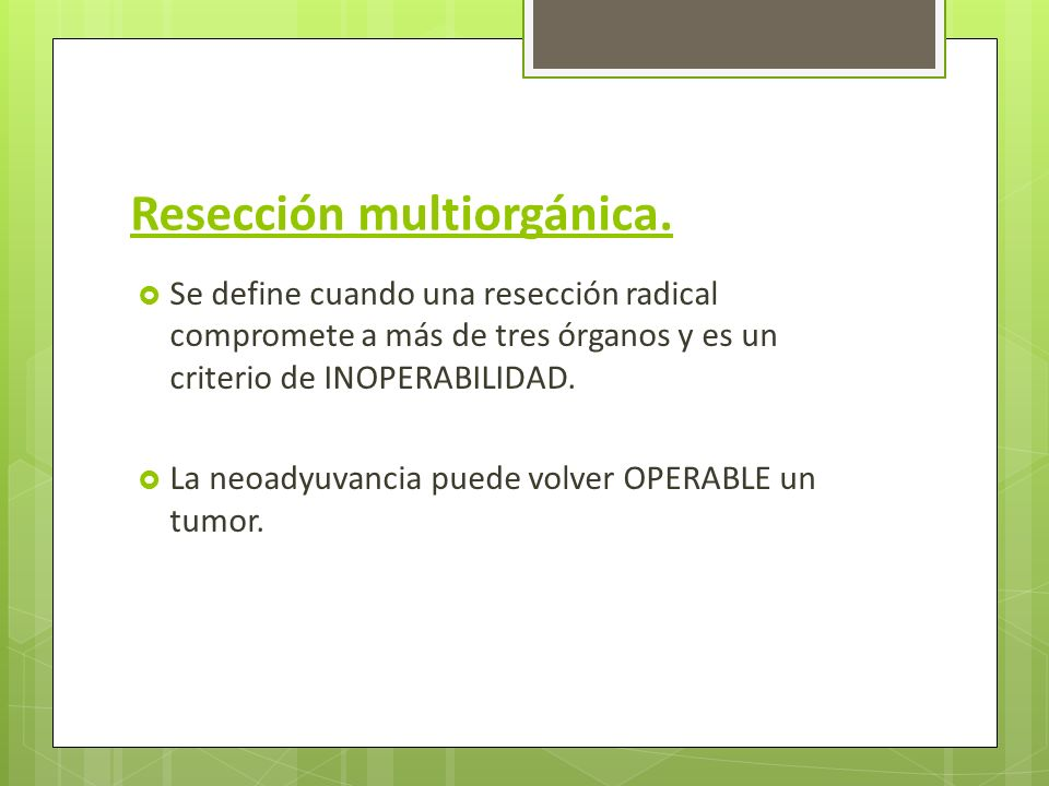 Resección multiorgánica.