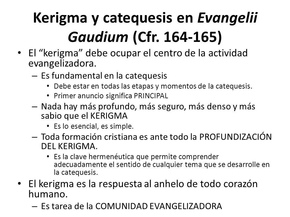 Kerigma y catequesis en Evangelii Gaudium (Cfr.