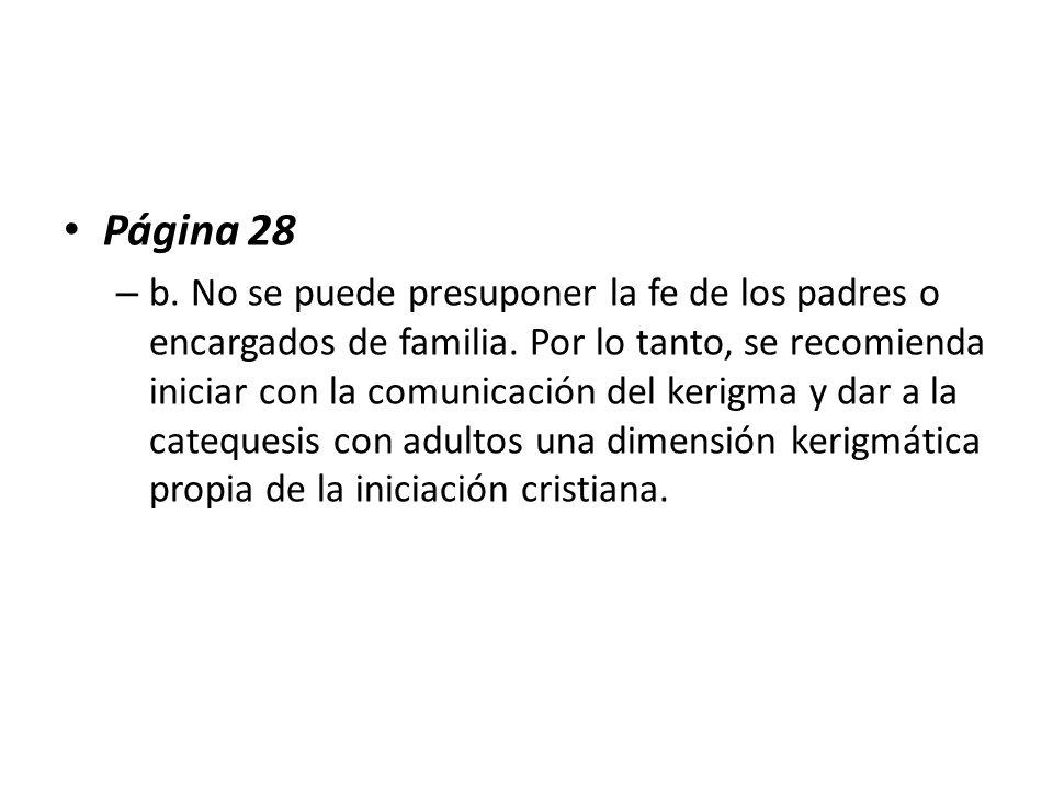 Página 28 – b.No se puede presuponer la fe de los padres o encargados de familia.