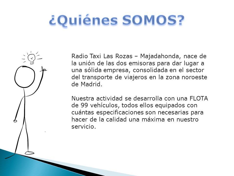Radio Taxi Las Rozas – Majadahonda, nace de la unión de las dos emisoras para dar lugar a una sólida empresa, consolidada en el sector del transporte