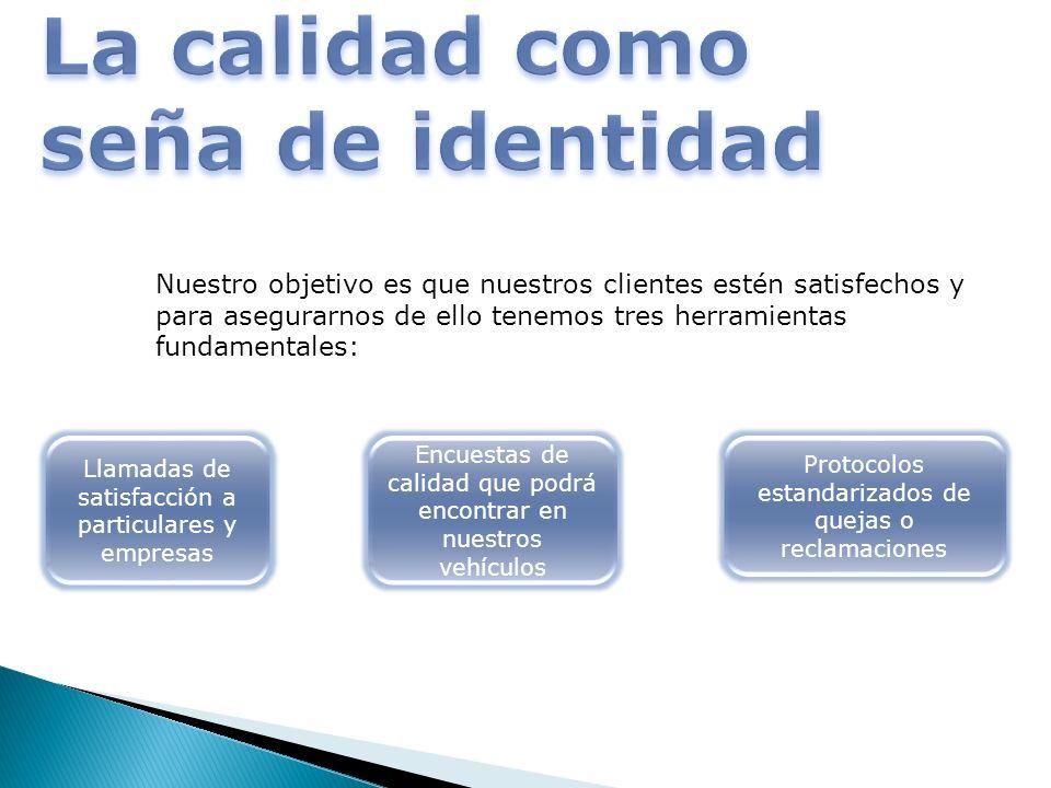 Nuestro objetivo es que nuestros clientes estén satisfechos y para asegurarnos de ello tenemos tres herramientas fundamentales: Llamadas de satisfacci