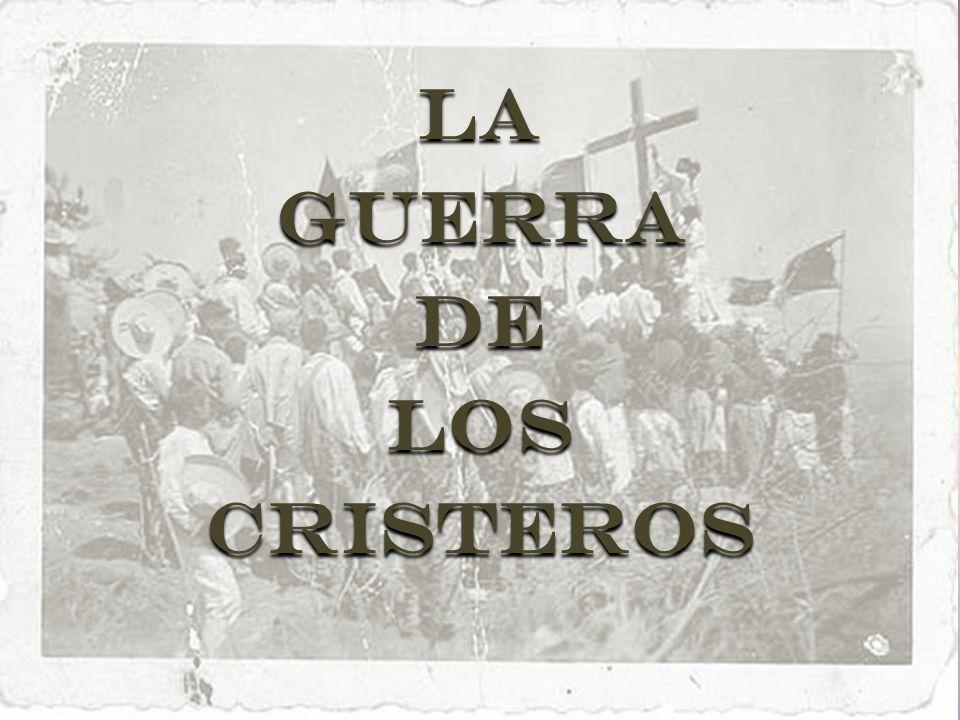 LaGuerradelosCristeros