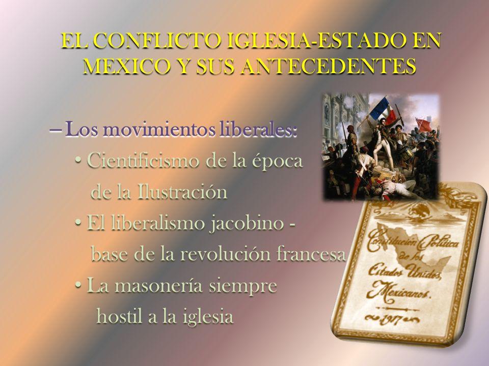 Benito Juárez A NTICLERICALISMO EN LA C ONSTITUCIÓN DE 1857 N ACIONALIZÓ LOS BIENES ECLESIÁSTICOS S UPRIMIÓ ÓRDENES RELIGIOSAS S ECULARIZÓ CEMENTERIOS, HOSPITALES Y CENTROS DE CARIDAD A POYÓ UNA IGLESIA CISMÁTICA