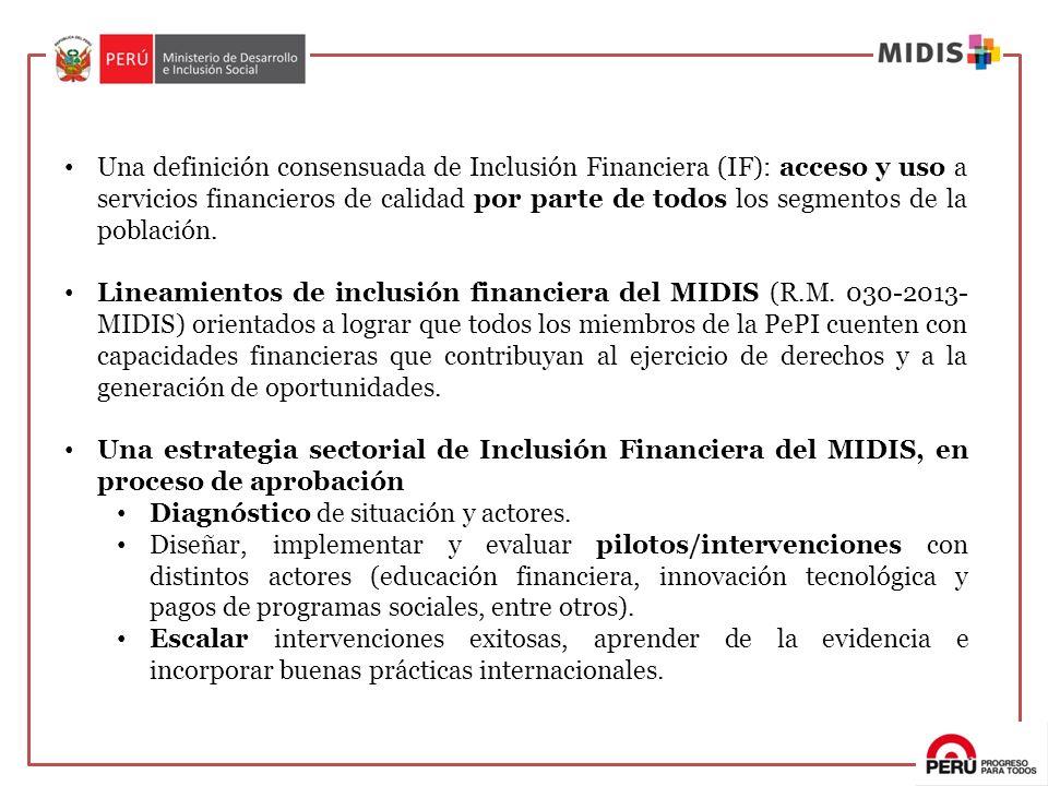 Una definición consensuada de Inclusión Financiera (IF): acceso y uso a servicios financieros de calidad por parte de todos los segmentos de la poblac