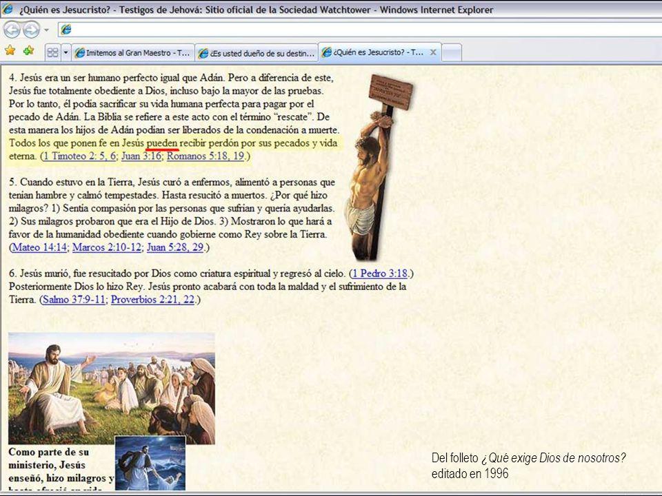Del folleto ¿Qué exige Dios de nosotros? editado en 1996