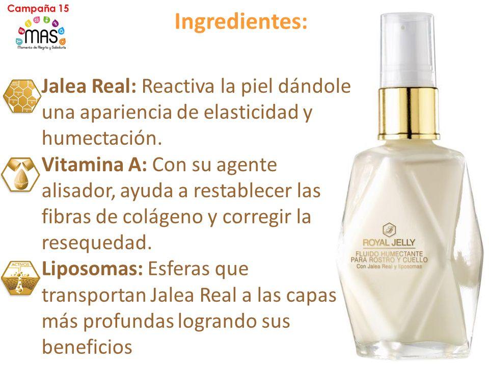 Jalea Real: Reactiva la piel dándole una apariencia de elasticidad y humectación.