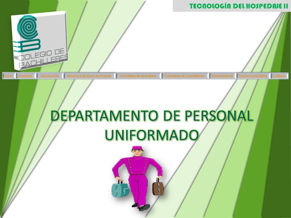 TECNOLOGÍA DEL HOSPEDAJE II InicioPropósitoIntroducciónEstructura del Dpto. de PersonalActividades de aprendizajeActividades de ConsolidaciónAutoevalu