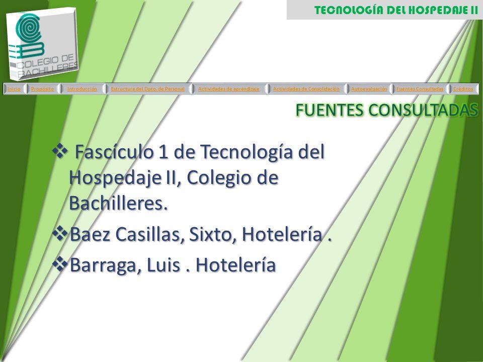 Fascículo 1 de Tecnología del Hospedaje II, Colegio de Bachilleres. Fascículo 1 de Tecnología del Hospedaje II, Colegio de Bachilleres. Baez Casillas,