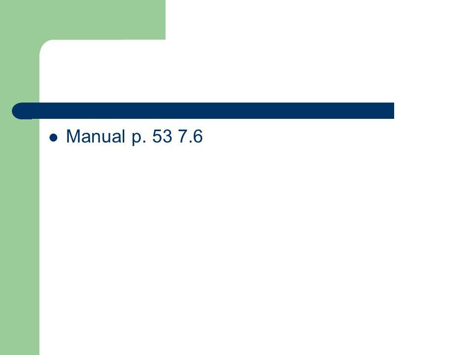 Manual p. 53 7.6