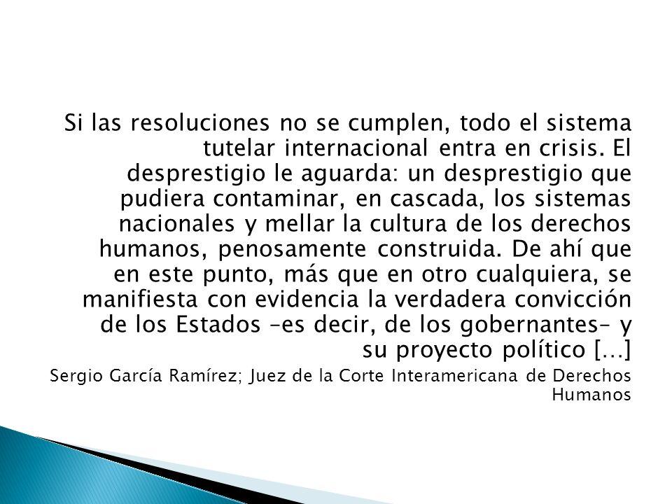 Convención Americana de Derechos Humanos o Pacto de San José de Costa Rica – Ley 1/89 Competencia contenciosa de la Corte Interamericana de Derechos Humanos – 1993