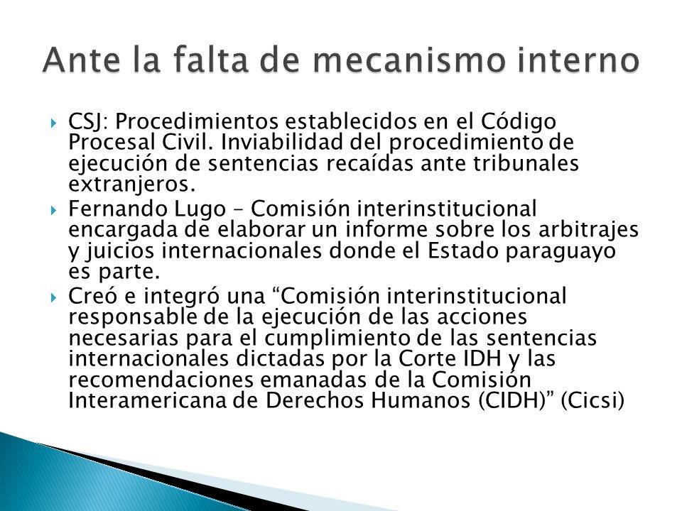 CSJ: Procedimientos establecidos en el Código Procesal Civil. Inviabilidad del procedimiento de ejecución de sentencias recaídas ante tribunales extra