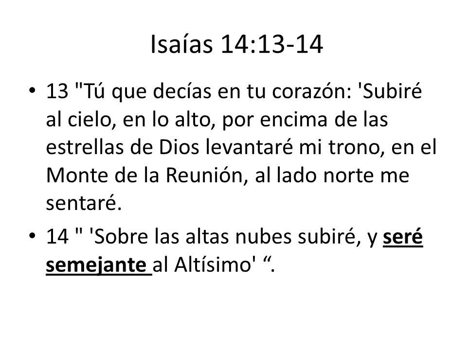 Isaías 14:13-14 13