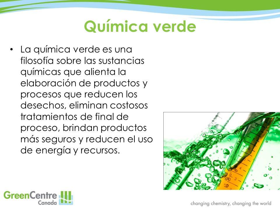 Química verde La química verde es una filosofía sobre las sustancias químicas que alienta la elaboración de productos y procesos que reducen los desec