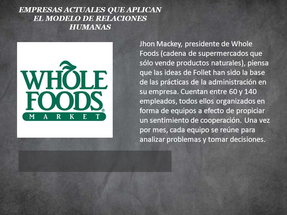 Jhon Mackey, presidente de Whole Foods (cadena de supermercados que sólo vende productos naturales), piensa que las ideas de Follet han sido la base d
