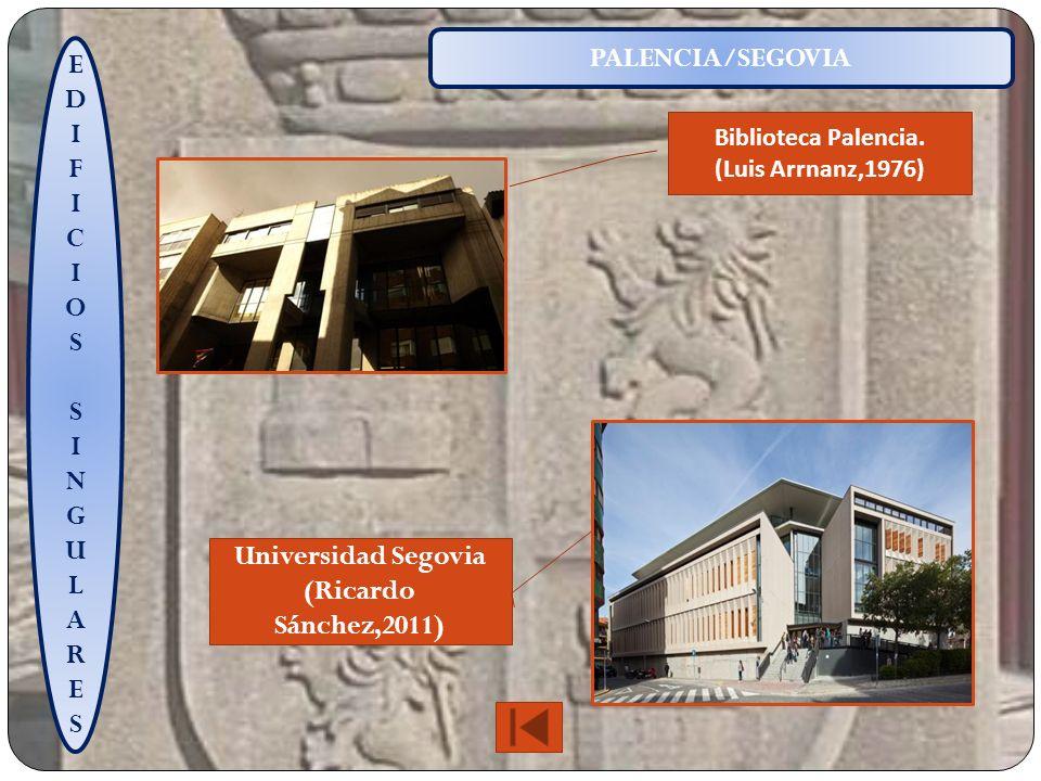 EDIFICIOSSINGULARESEDIFICIOSSINGULARES PALENCIA/SEGOVIA Biblioteca Palencia.