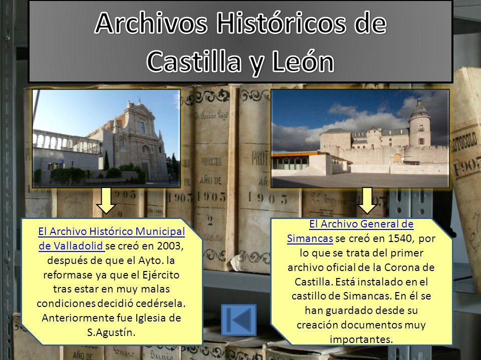 El Archivo Histórico Municipal de Valladolid El Archivo Histórico Municipal de Valladolid se creó en 2003, después de que el Ayto.