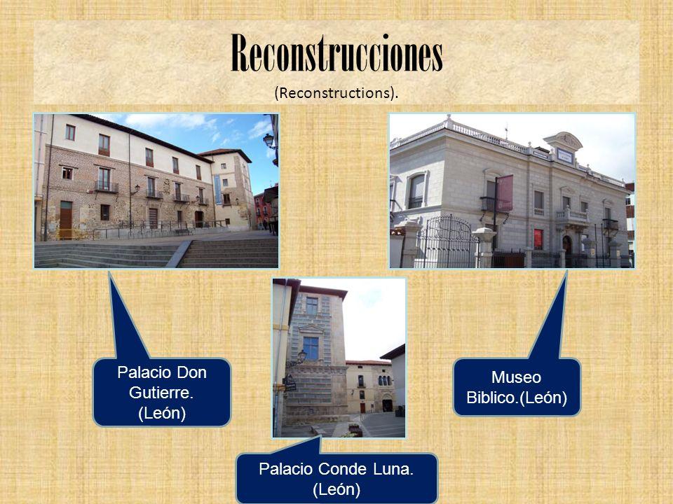 Reconstrucciones (Reconstructions). Palacio Don Gutierre.