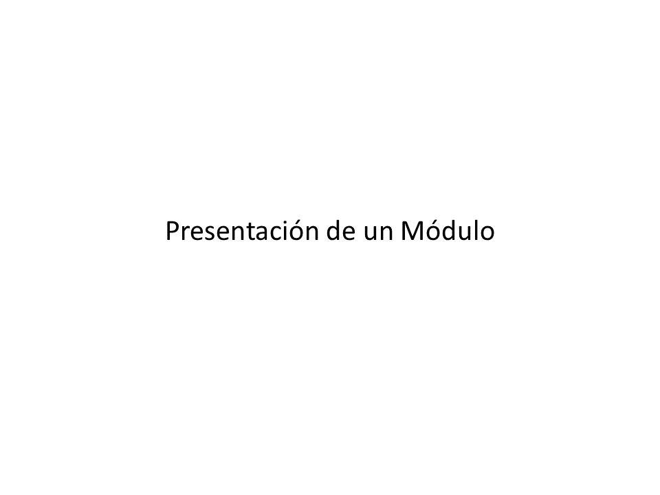 Presentación de un Módulo