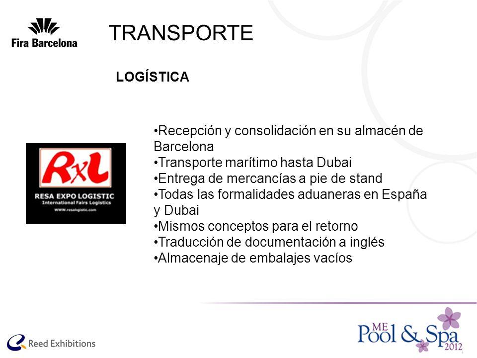 Recepción y consolidación en su almacén de Barcelona Transporte marítimo hasta Dubai Entrega de mercancías a pie de stand Todas las formalidades aduan