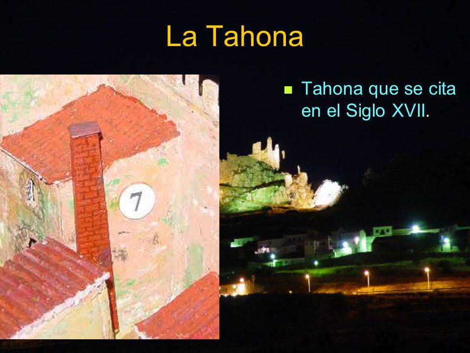 La Tahona que se cita en el Siglo XVII.