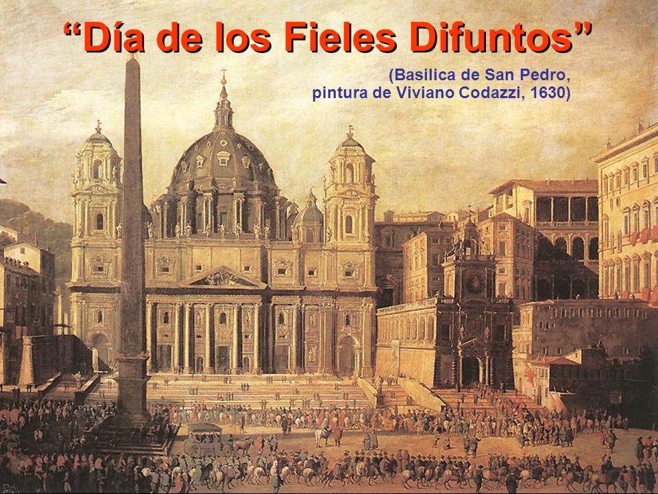 Día de los Fieles Difuntos (Basilica de San Pedro, pintura de Viviano Codazzi, 1630)