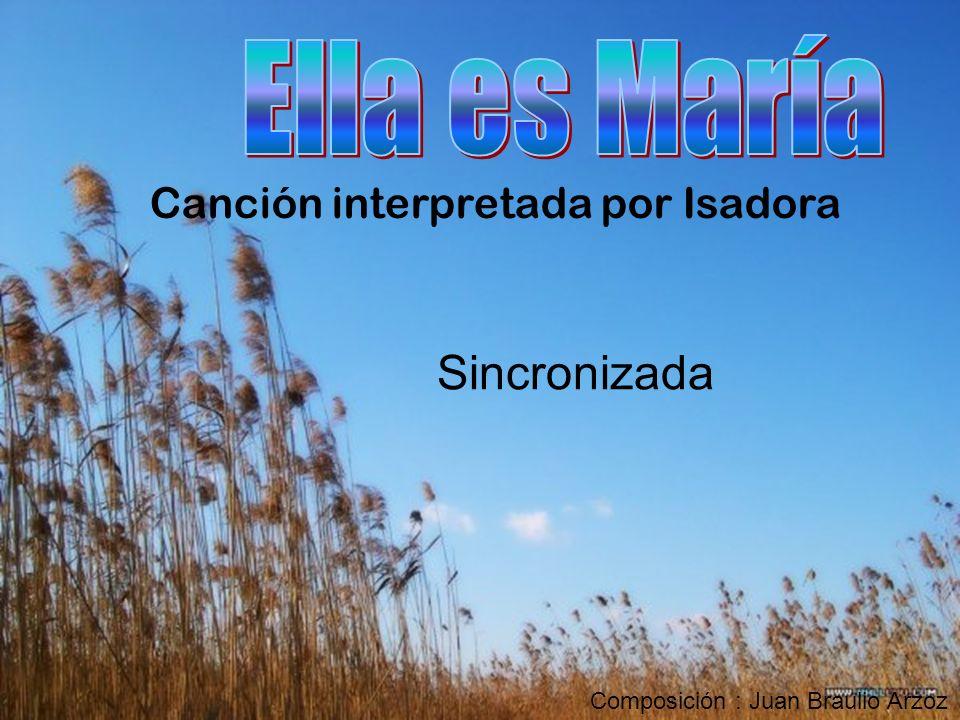 Canción interpretada por Isadora Sincronizada Composición : Juan Braulio Arzoz