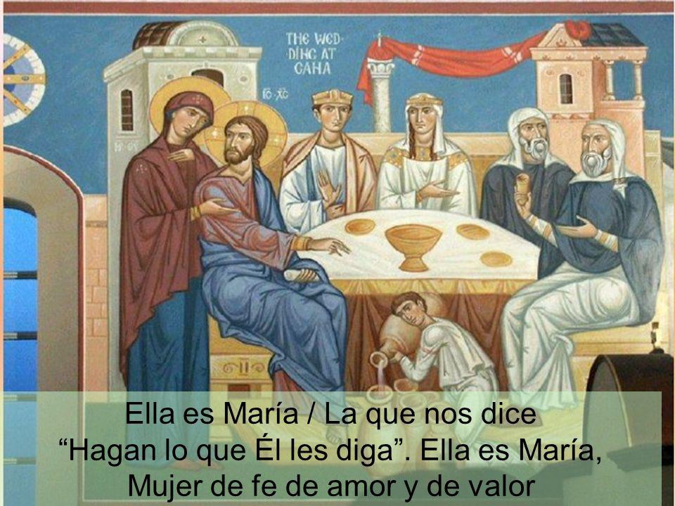 Ellas es…Ella es…Madre de Dios, Madre tuya,Madre mía.Ah ah ah