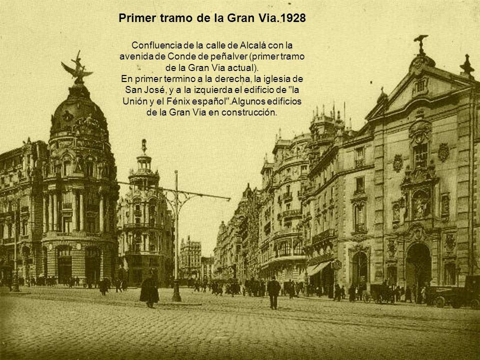 Primer tramo de la Gran Via.1928 Confluencia de la calle de Alcalá con la avenida de Conde de peñalver (primer tramo de la Gran Via actual). En primer