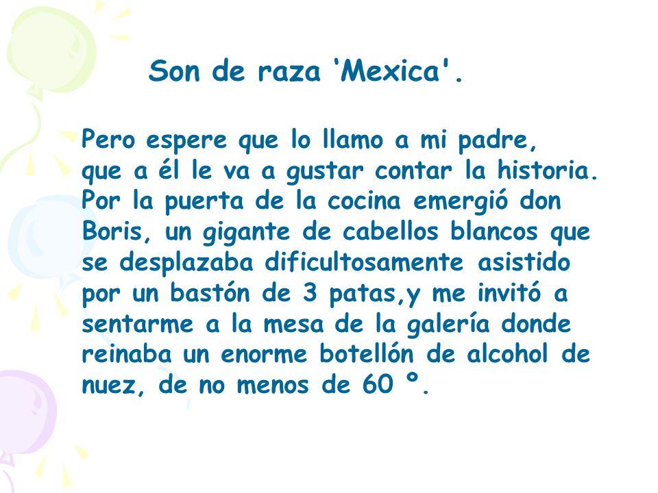 Son de raza Mexica .