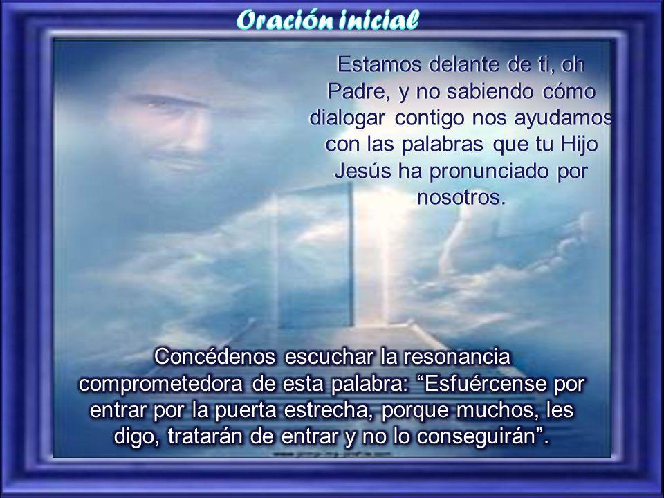 Estamos delante de ti, oh Padre, y no sabiendo cómo dialogar contigo nos ayudamos con las palabras que tu Hijo Jesús ha pronunciado por nosotros.