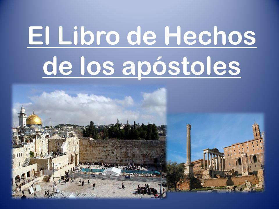 El Libro de Hechos de los apóstoles