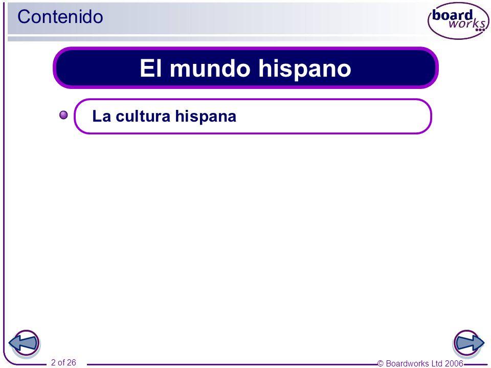 © Boardworks Ltd 2006 23 of 26 La cultura hispana 40 Población Colombia cuenta con 45 millones de habitantes.