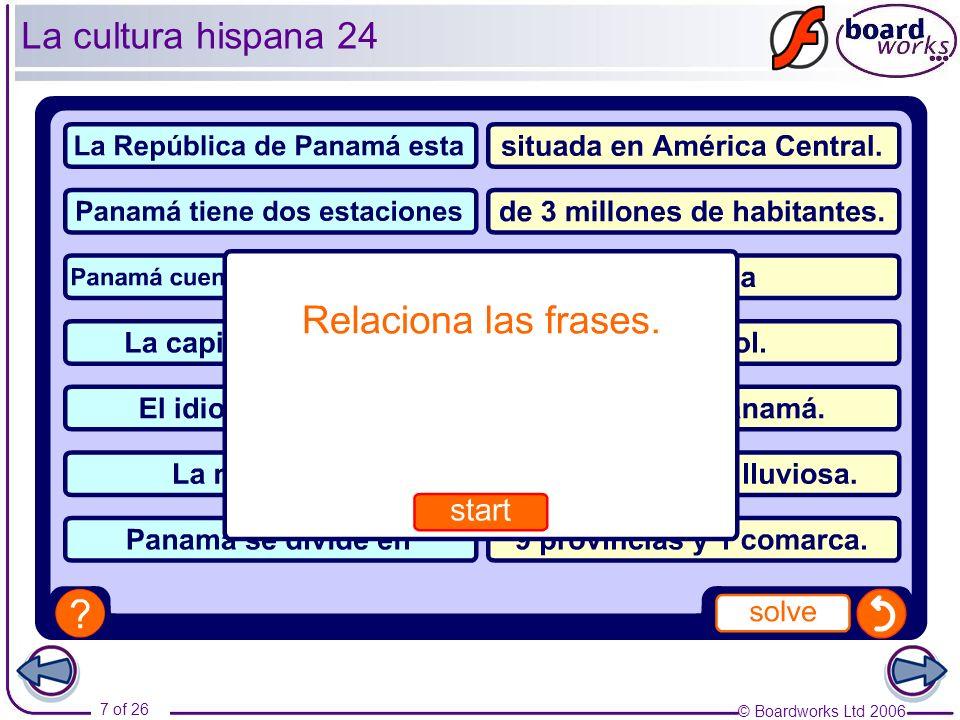 © Boardworks Ltd 2006 8 of 26 La cultura hispana 25
