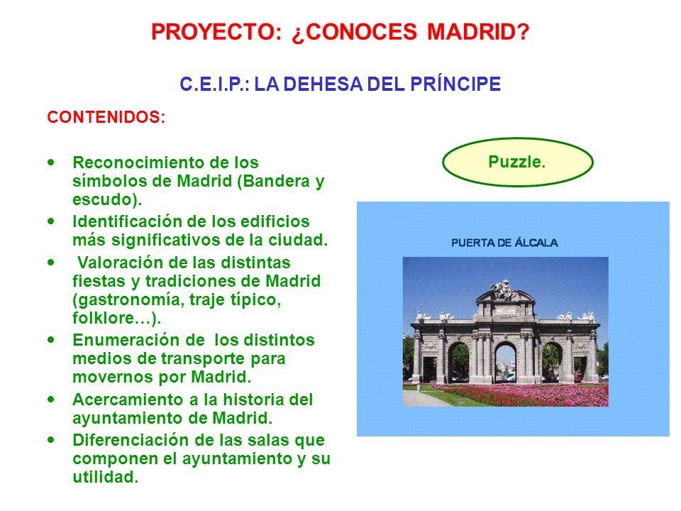 CONTENIDOS: Reconocimiento de los símbolos de Madrid (Bandera y escudo). Identificación de los edificios más significativos de la ciudad. Valoración d
