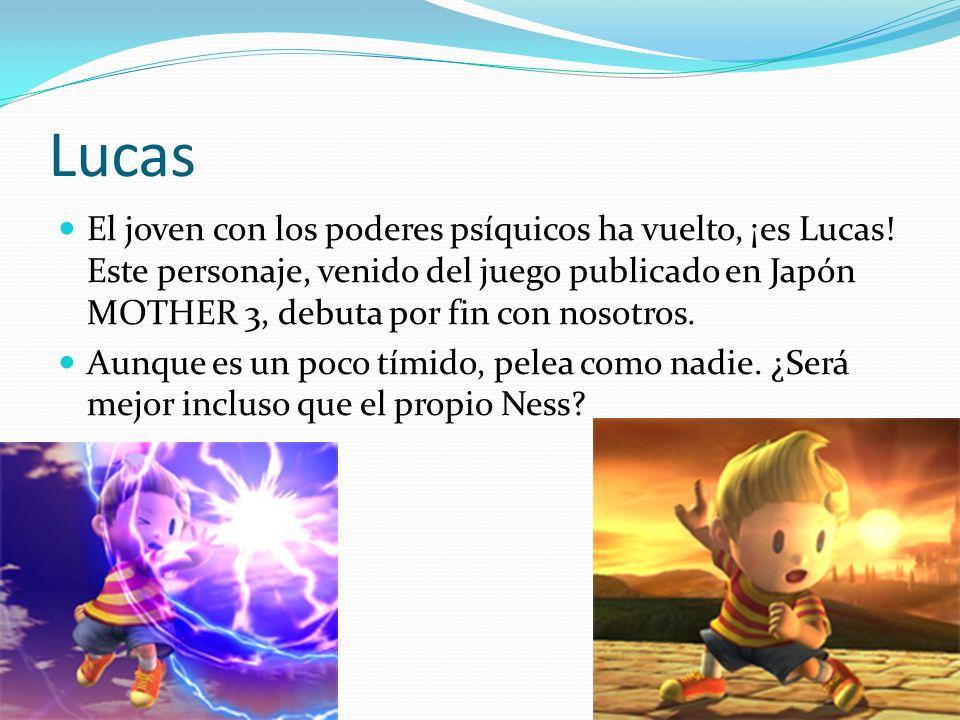 Lucas El joven con los poderes psíquicos ha vuelto, ¡es Lucas! Este personaje, venido del juego publicado en Japón MOTHER 3, debuta por fin con nosotr
