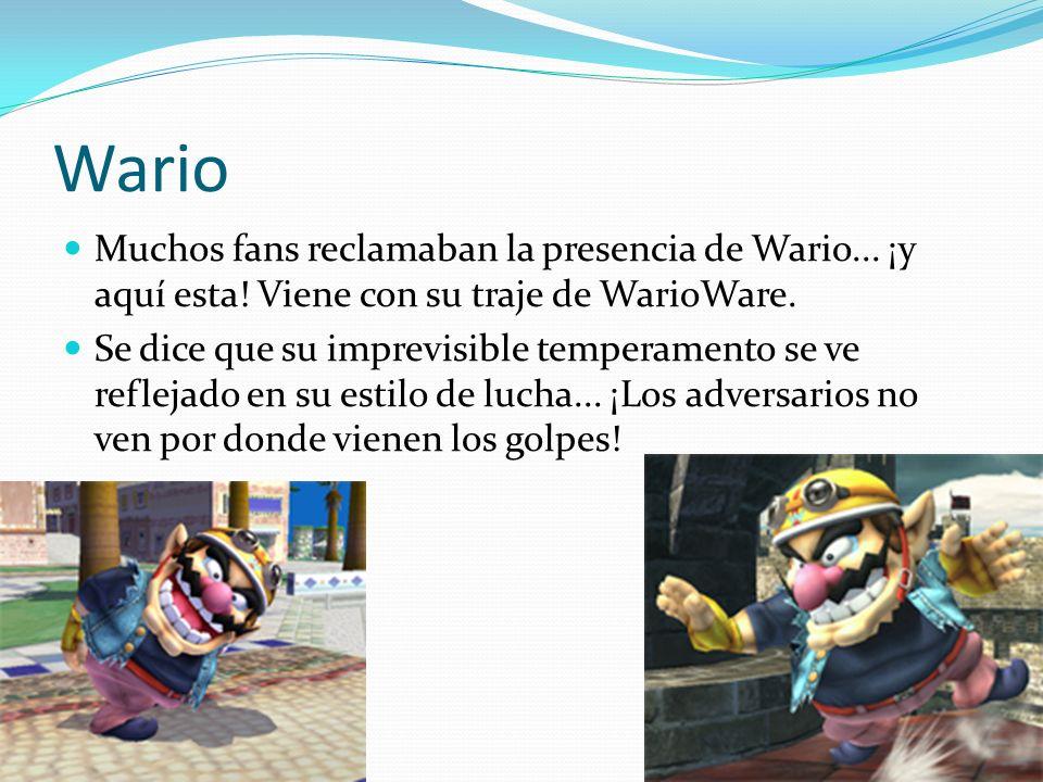 Wario Muchos fans reclamaban la presencia de Wario... ¡y aquí esta! Viene con su traje de WarioWare. Se dice que su imprevisible temperamento se ve re