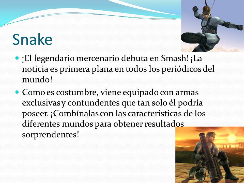 Snake ¡El legendario mercenario debuta en Smash! ¡La noticia es primera plana en todos los periódicos del mundo! Como es costumbre, viene equipado con