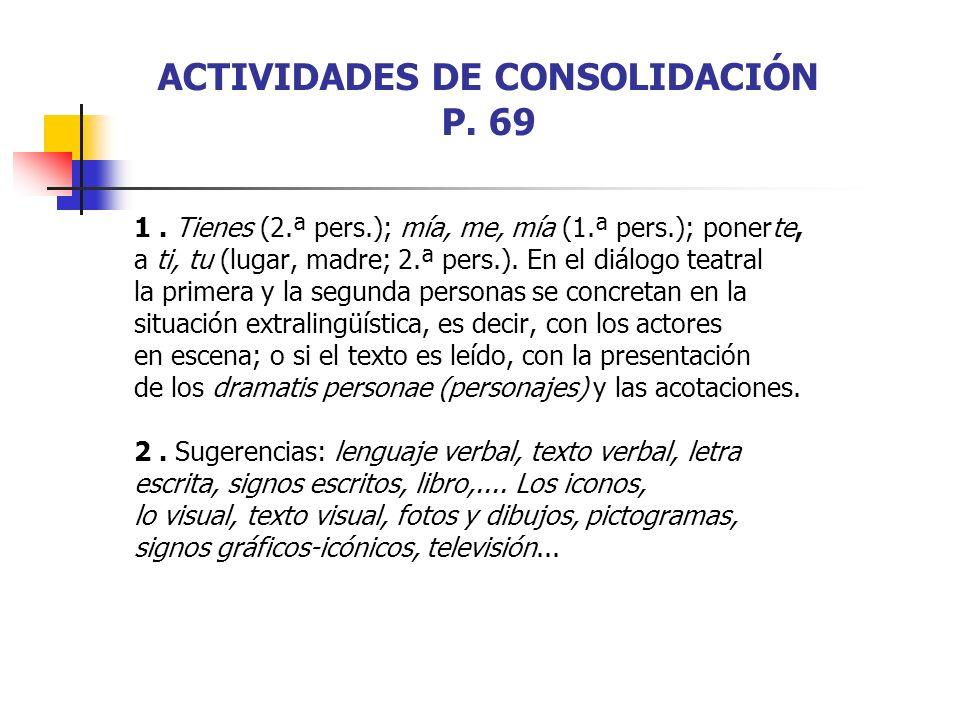 ACTIVIDADES DE CONSOLIDACIÓN P.69 1.