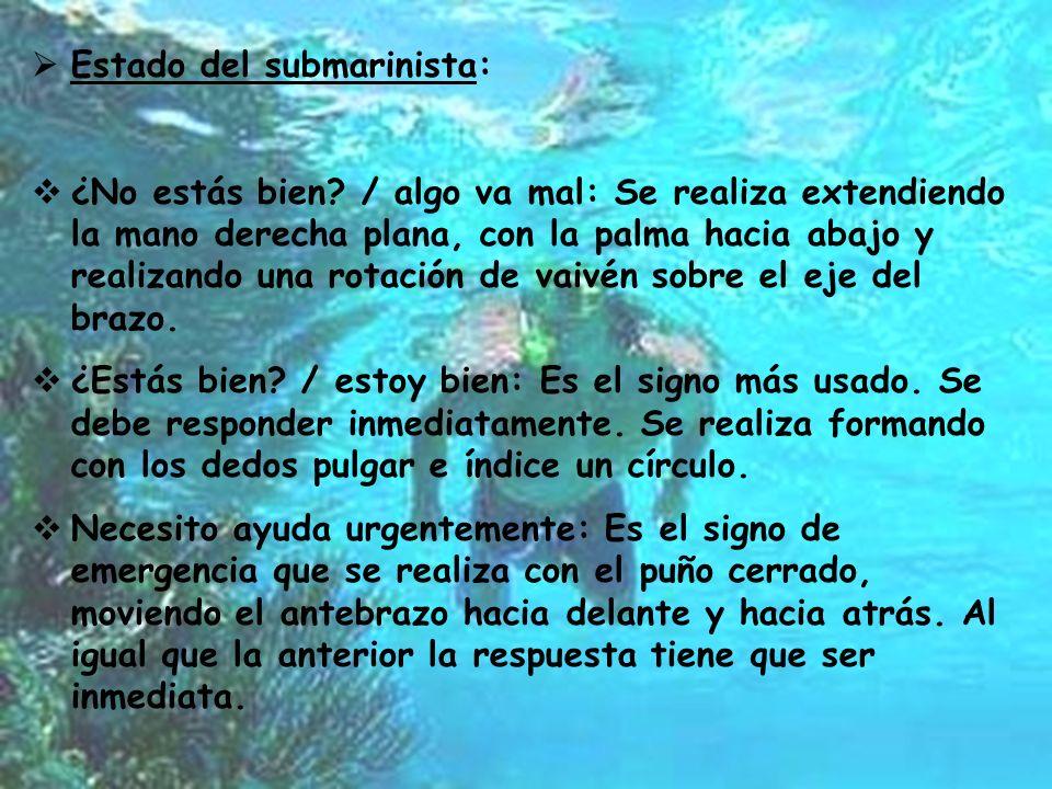 Estado del submarinista: ¿No estás bien.