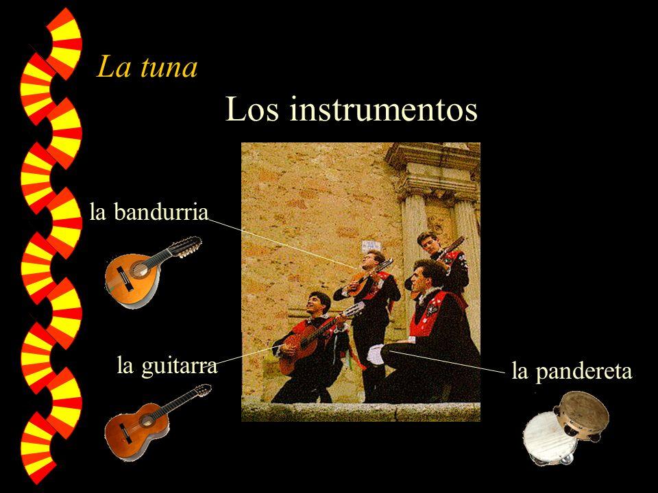 La tuna Los instrumentos la guitarra la bandurria la pandereta