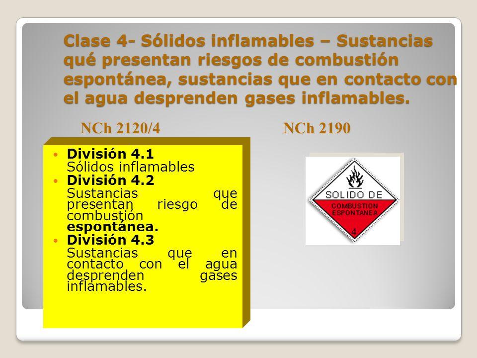 Clase 3- Líquidos Inflamables División 3.1 Líquido inflamable con temperatura de inflamación, ti, baja, en que ti < 18 ºC. División 3.2 Líquido inflam